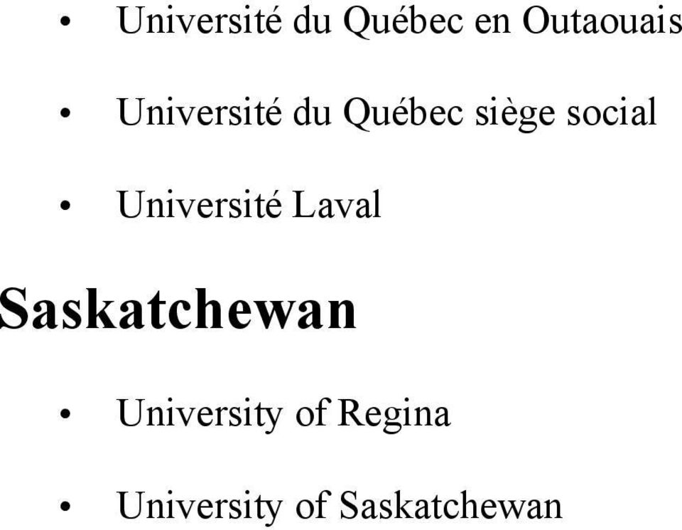 Université Laval Saskatchewan