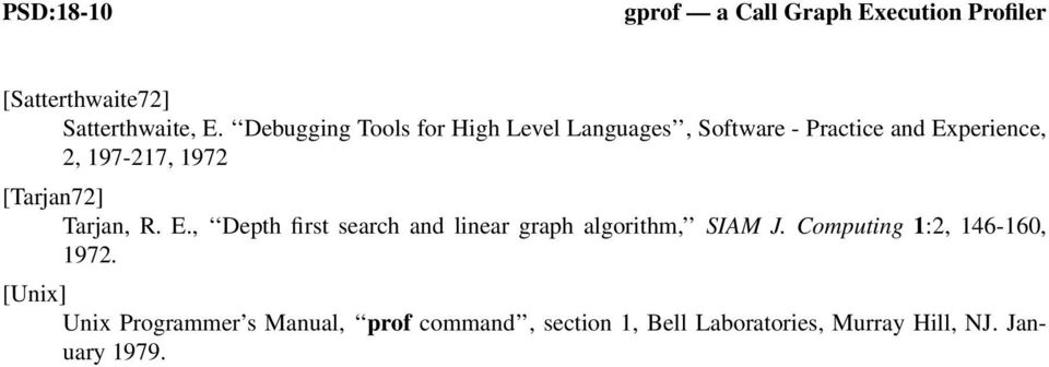 [Tarjan72] Tarjan, R. E., Depth first search and linear graph algorithm, SIAM J.