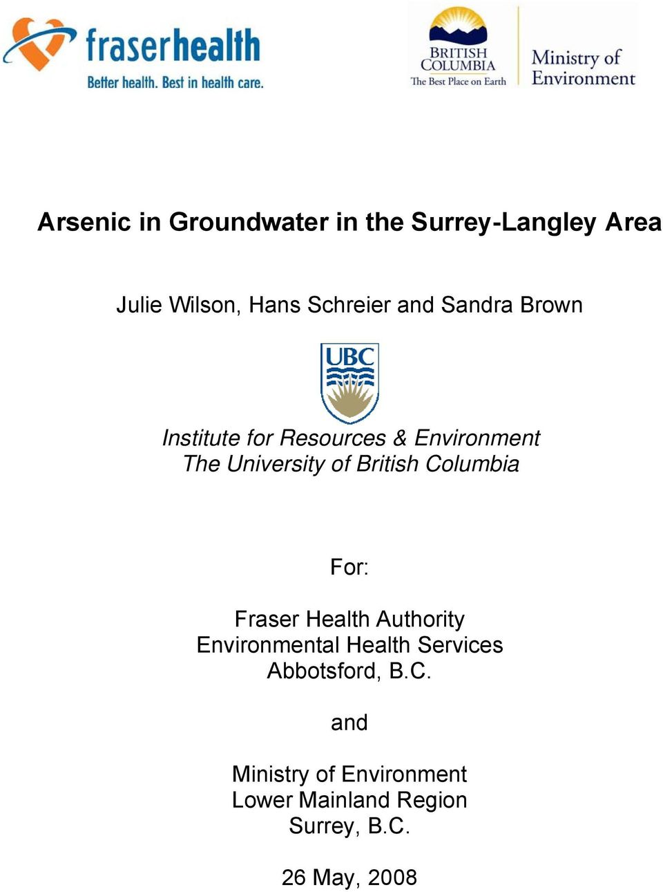 British Columbia For: Fraser Health Authority Environmental Health Services