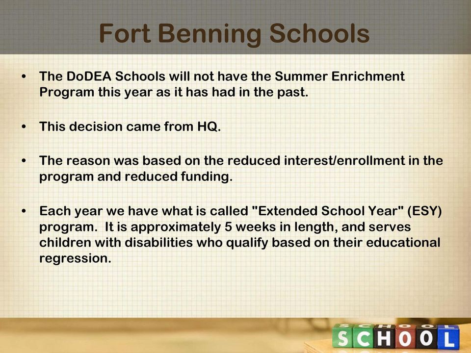 The reason was based on the reduced interest/enrollment in the program and reduced funding.
