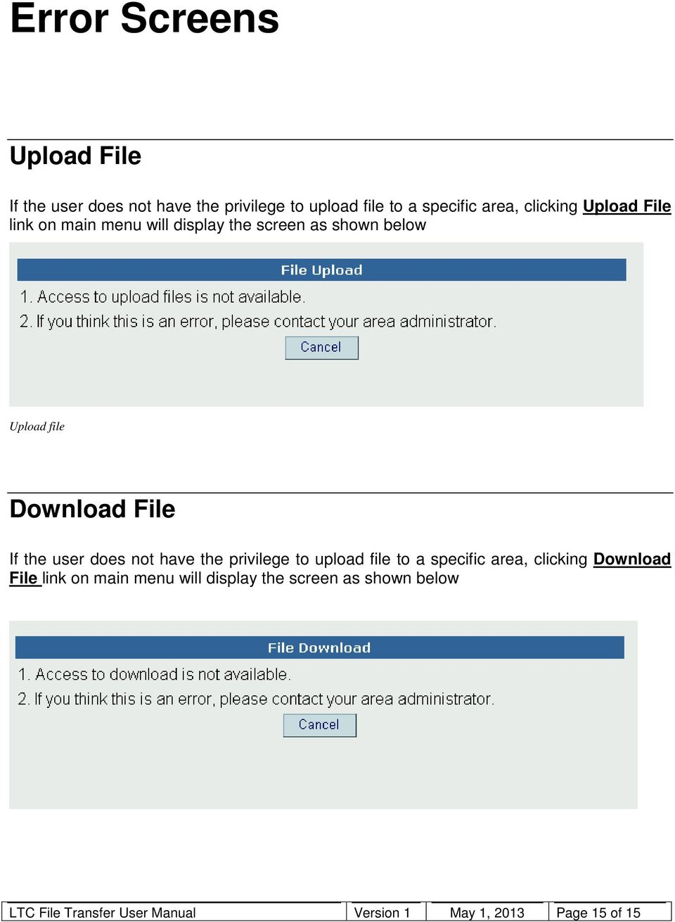 the user does not have the privilege to upload file to a specific area, clicking Download File link on