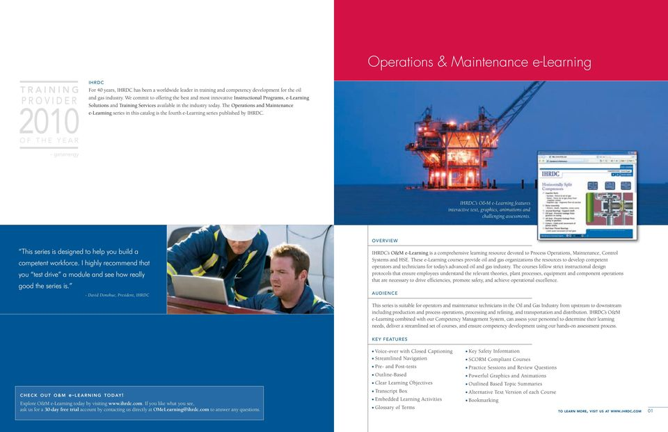 The Operations and Maintenance e-learning series in this catalog is the fourth e-learning series published by IHRDC.