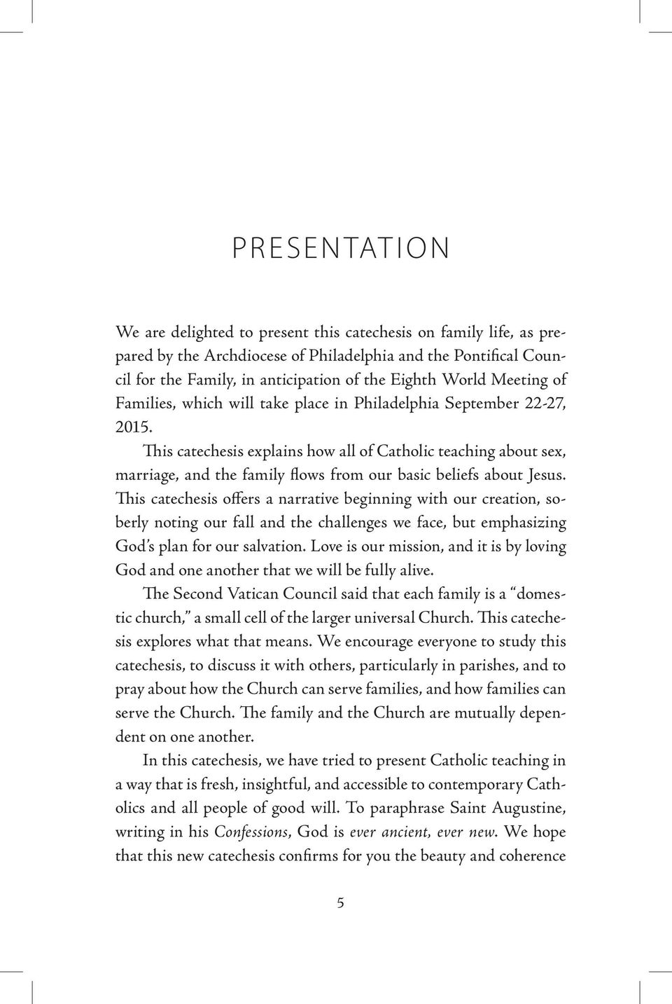 This catechesis explains how all of Catholic teaching about sex, marriage, and the family flows from our basic beliefs about Jesus.
