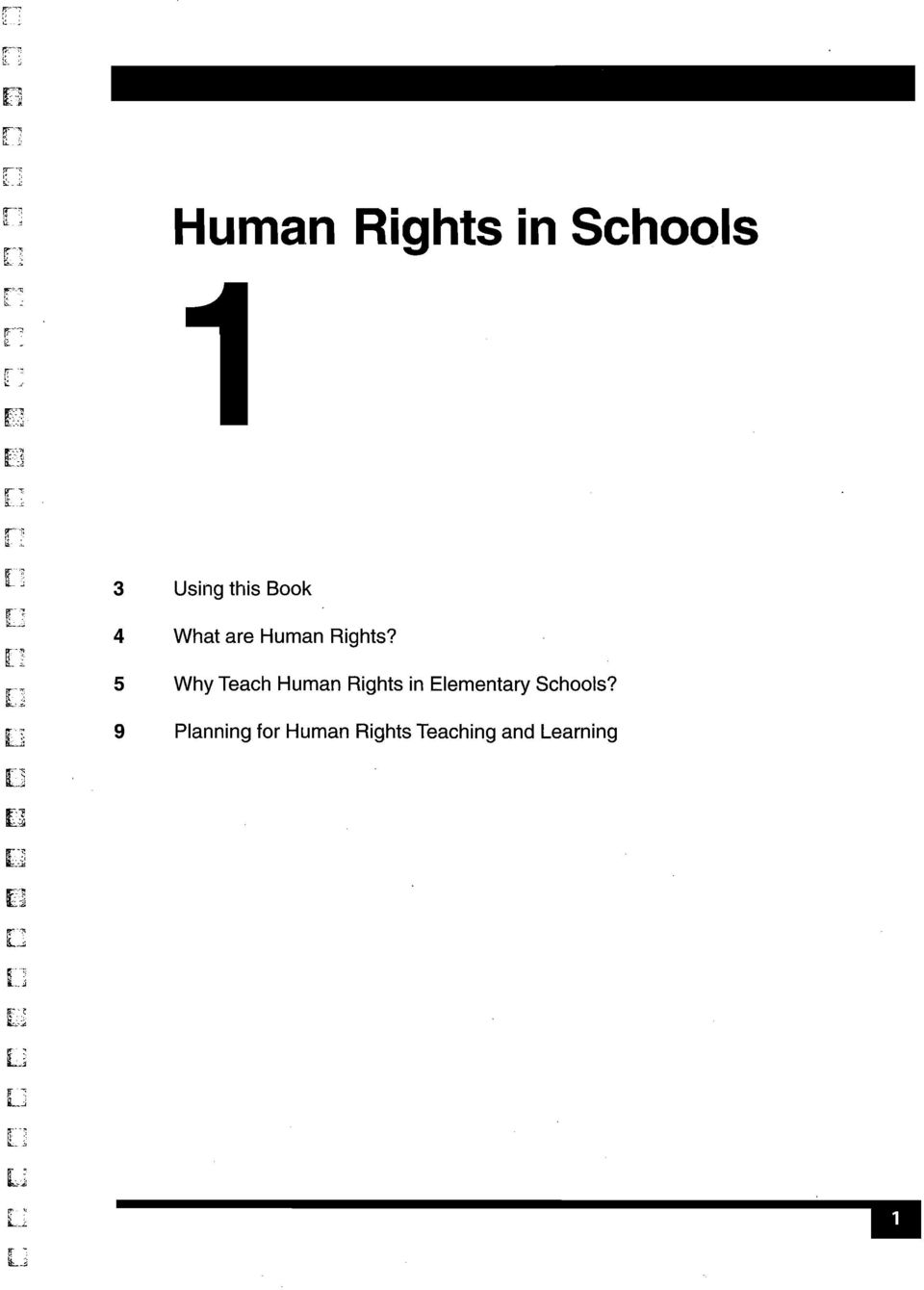 : 3 Using this Book 4 What are Human Rights? 5 Why Teach Human Rights in Elementary Schools? [7 9.