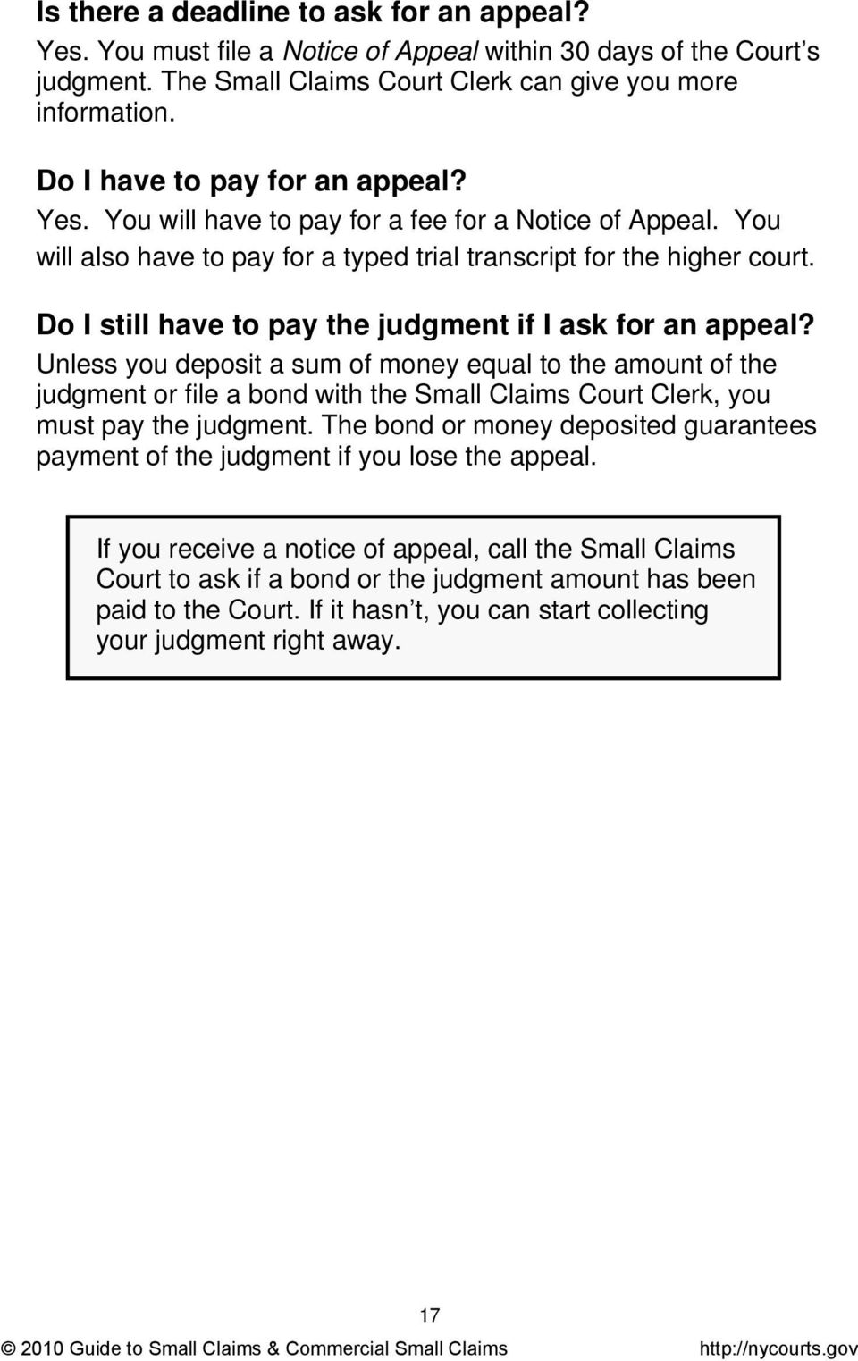 Do I still have to pay the judgment if I ask for an appeal?
