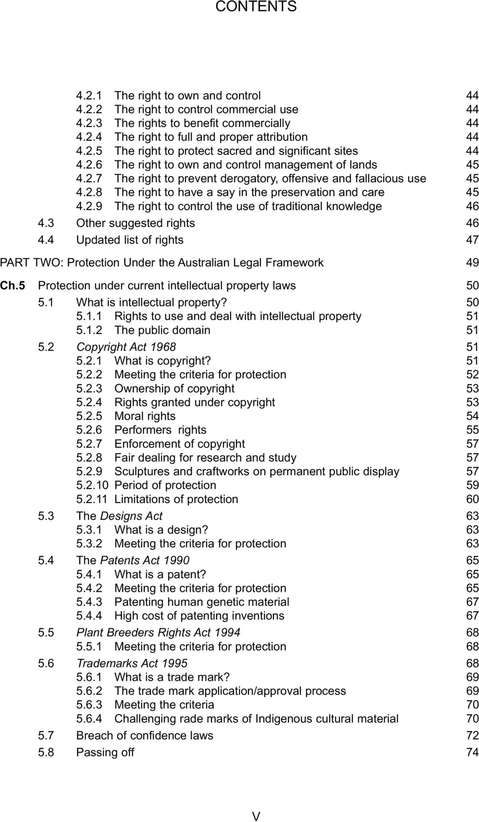 3 Other suggested rights 46 4.4 Updated list of rights 47 PART TWO: Protection Under the Australian Legal Framework 49 Ch.5 Protection under current intellectual property laws 50 5.