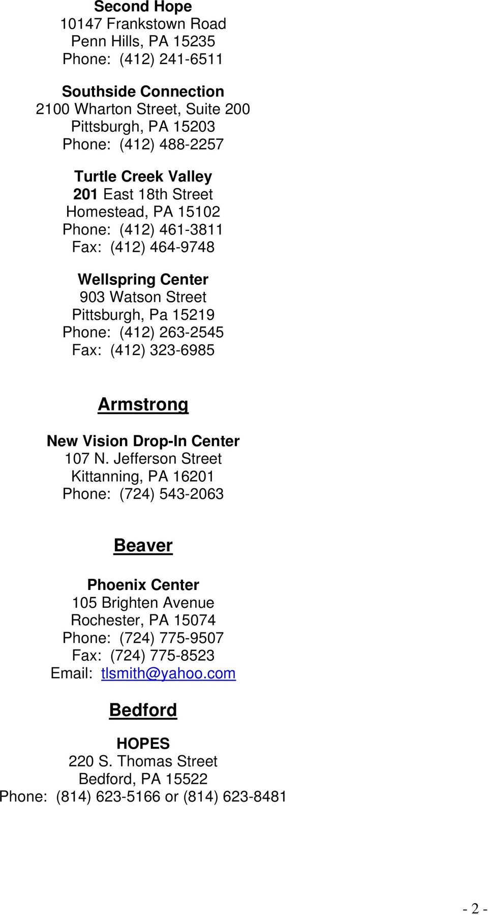 263-2545 Fax: (412) 323-6985 Armstrong New Vision Drop-In Center 107 N.