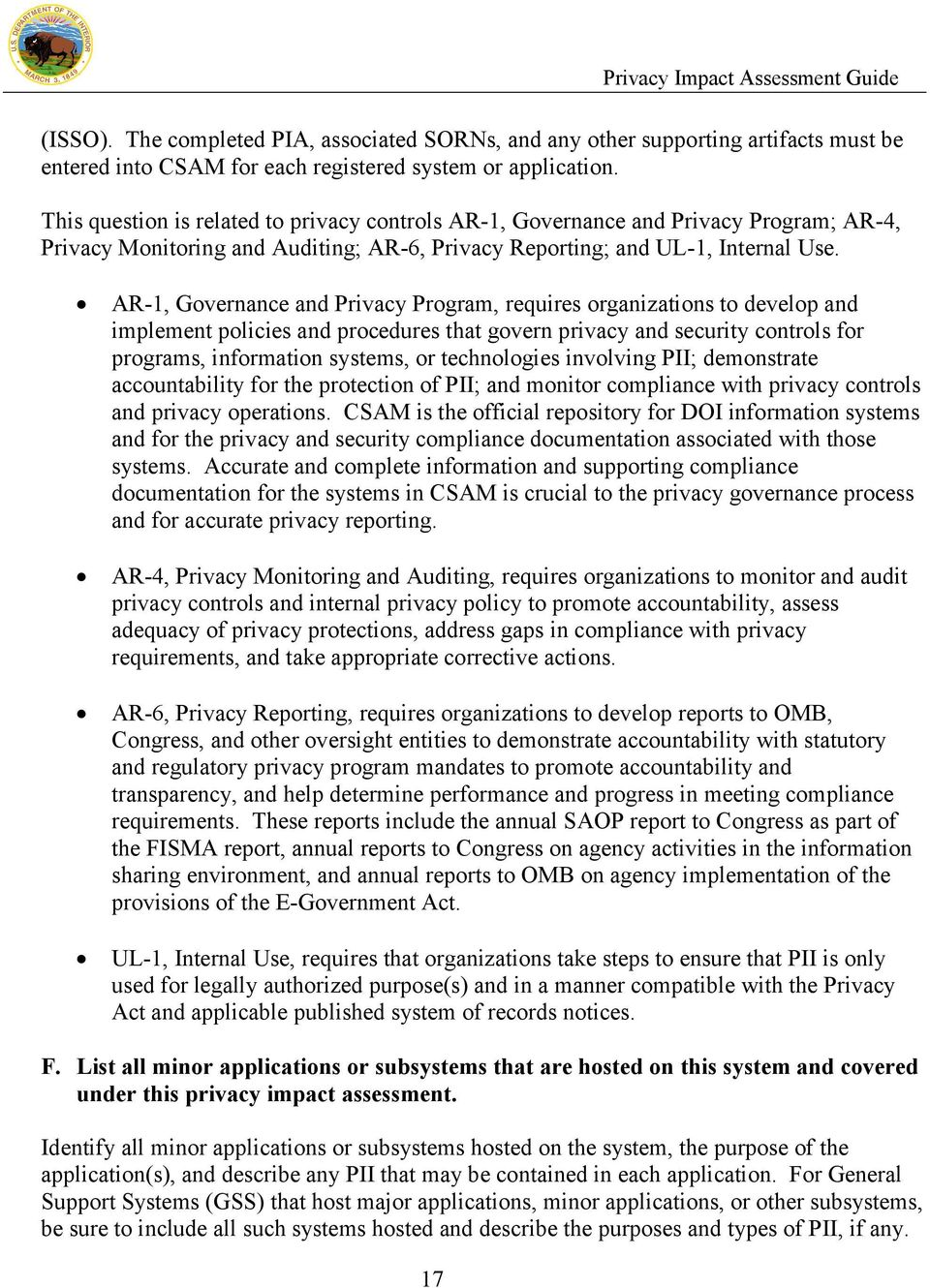 AR-1, Governance and Privacy Program, requires organizations to develop and implement policies and procedures that govern privacy and security controls for programs, information systems, or