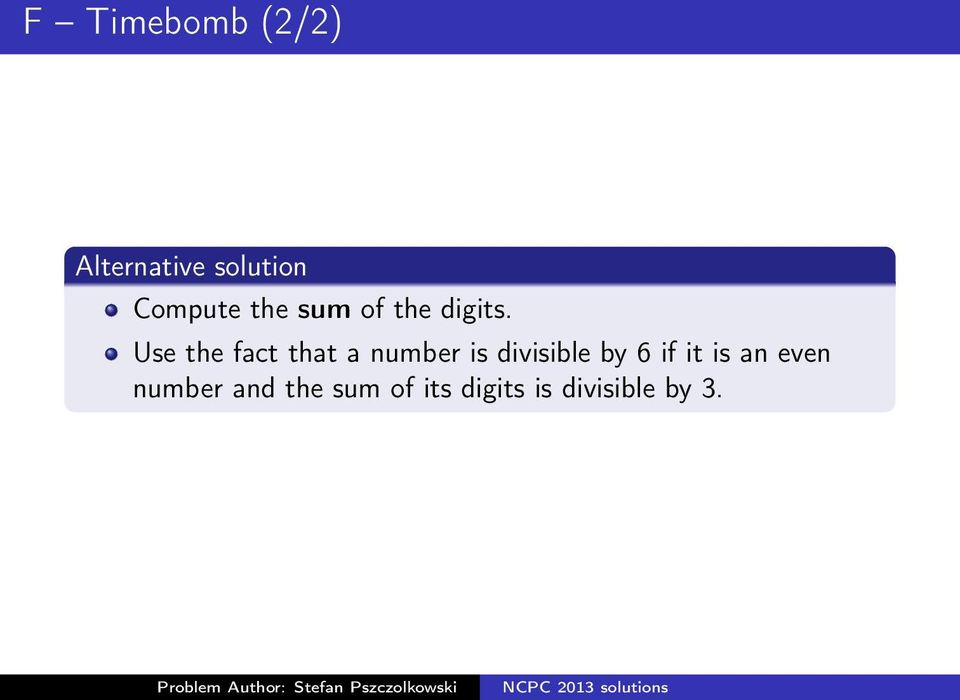 Use the fact that a number is divisible by 6 if it