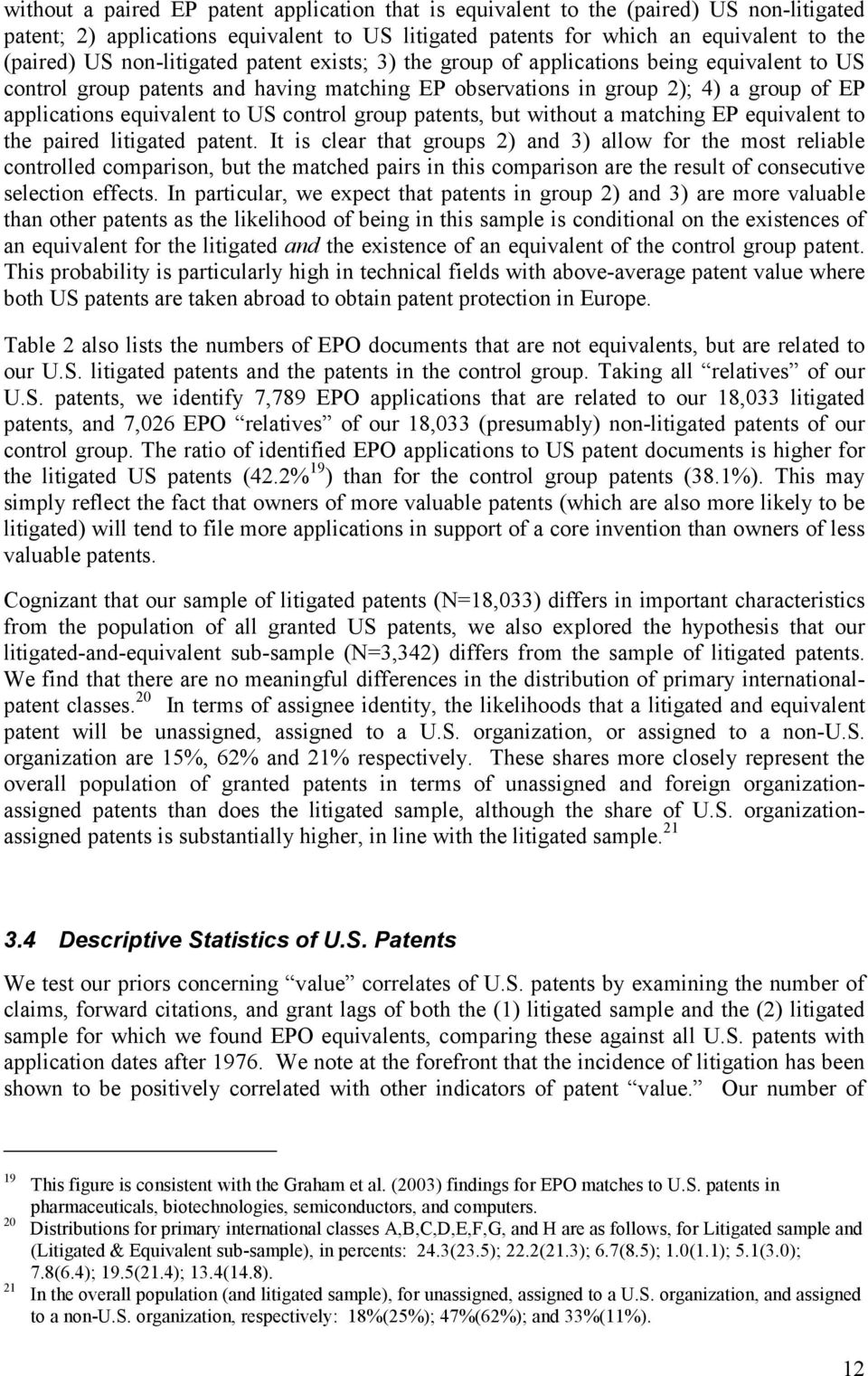 control group patents, but without a matching EP equivalent to the paired litigated patent.