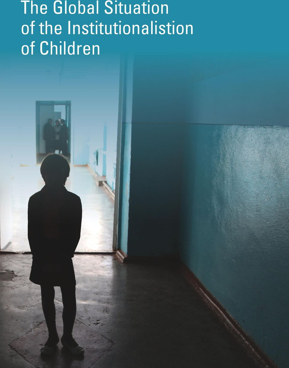INSTITUTIONALISATION OF CHILDREN The