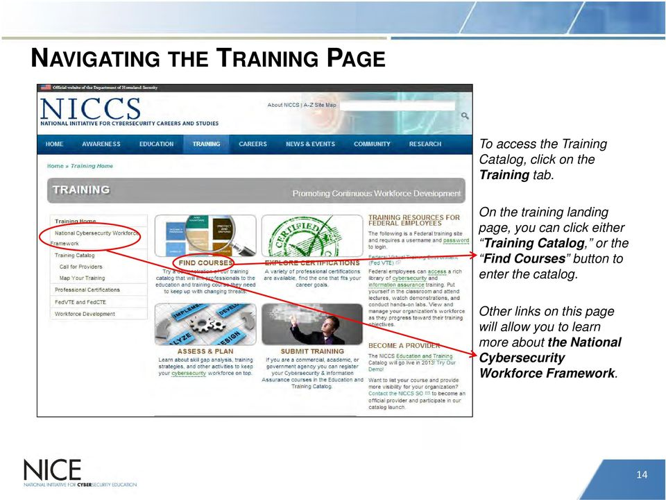 On the training landing page, you can click either Training Catalog, or the