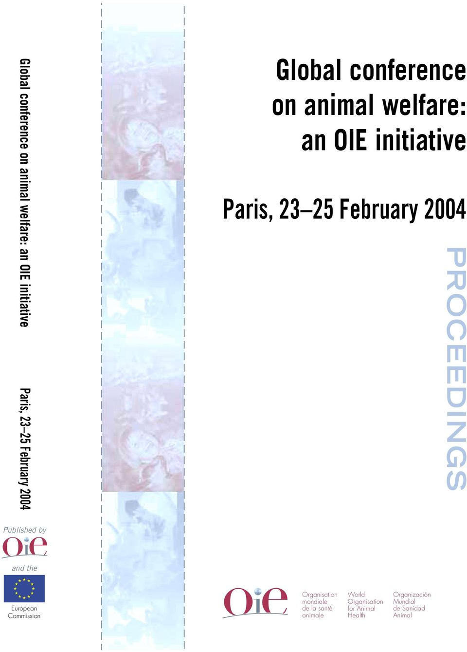 santé animale World Organisation for Animal Health Organización Mundial de Sanidad