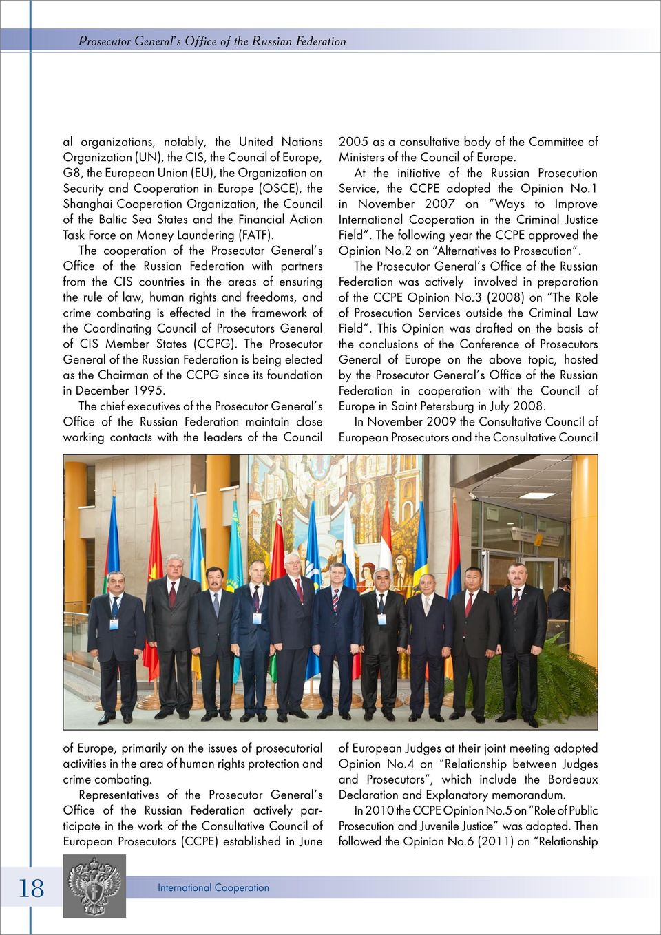 The cooperation of the Prosecutor General s Office of the Russian Federation with partners from the CIS countries in the areas of ensuring the rule of law, human rights and freedoms, and crime