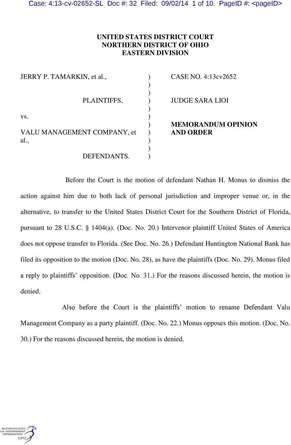 Monus to dismiss the action against him due to both lack of personal jurisdiction and improper venue or, in the alternative, to transfer to the United States District Court for the Southern District