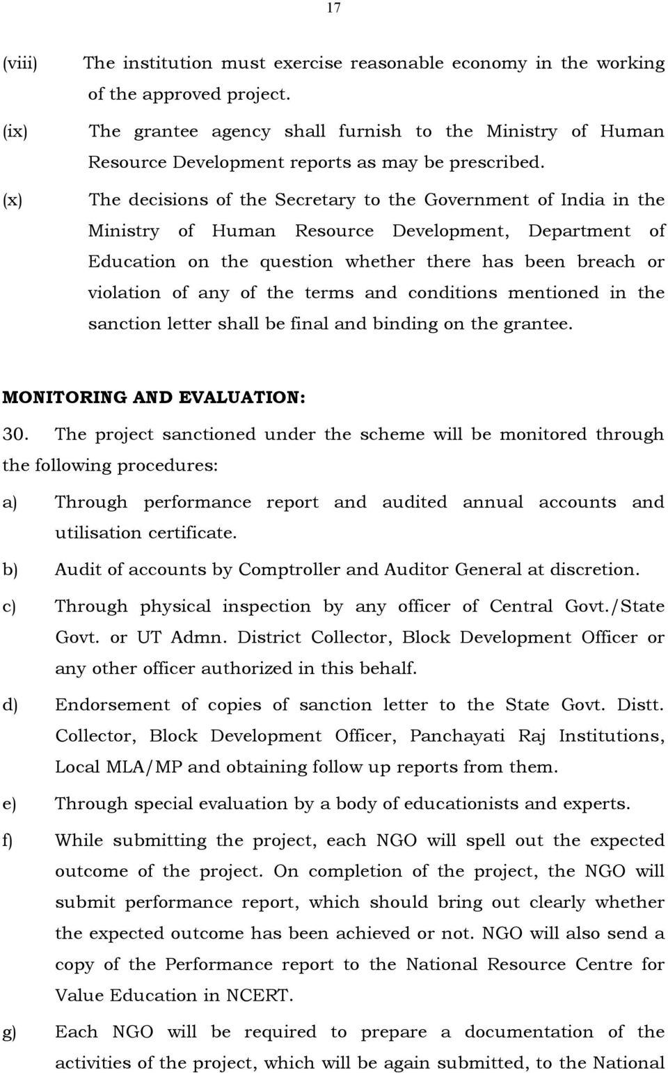 The decisions of the Secretary to the Government of India in the Ministry of Human Resource Development, Department of Education on the question whether there has been breach or violation of any of