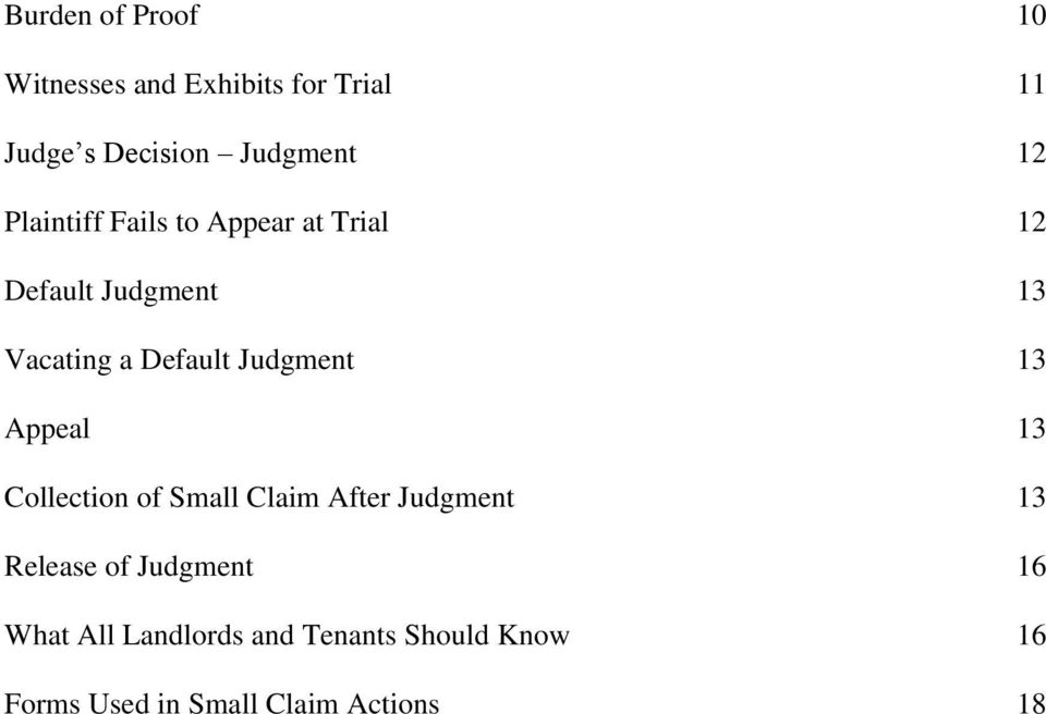 Judgment 13 Appeal 13 Collection of Small Claim After Judgment 13 Release of