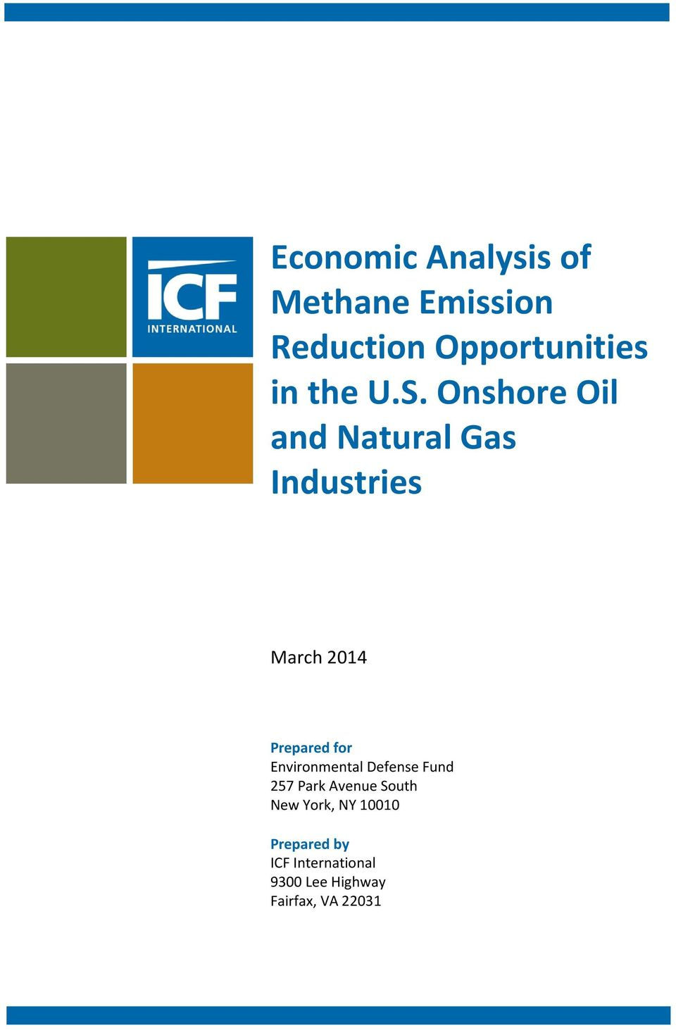 Onshore Oil and Natural Gas March 2014 Prepared for