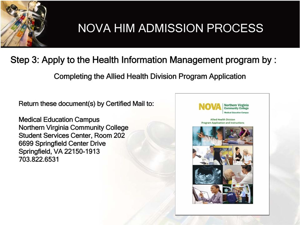 Certified Mail to: Medical Education Campus Northern Virginia Community College Student