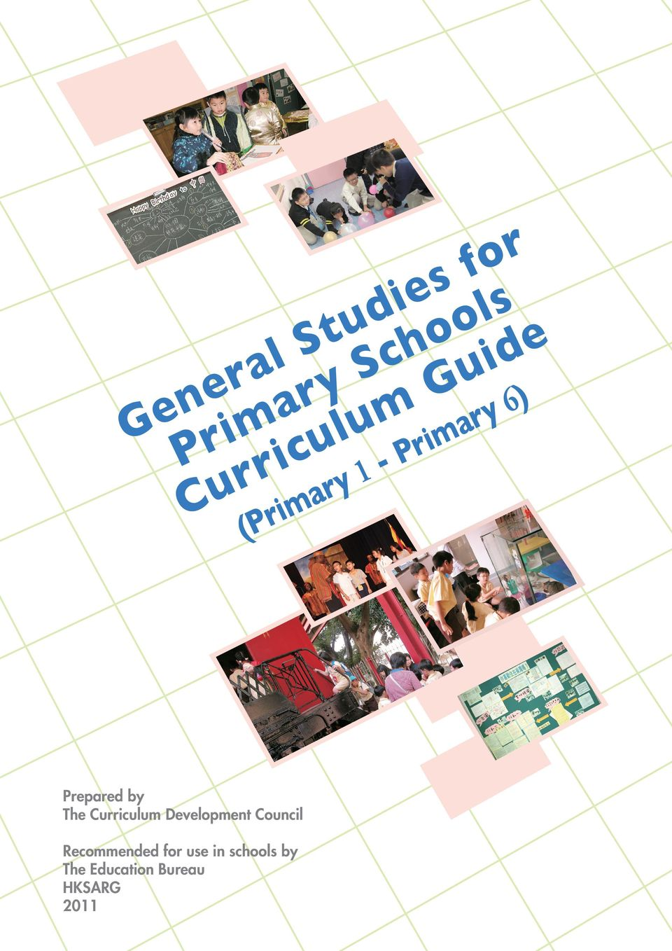 Prepared by The Curriculum Development Council