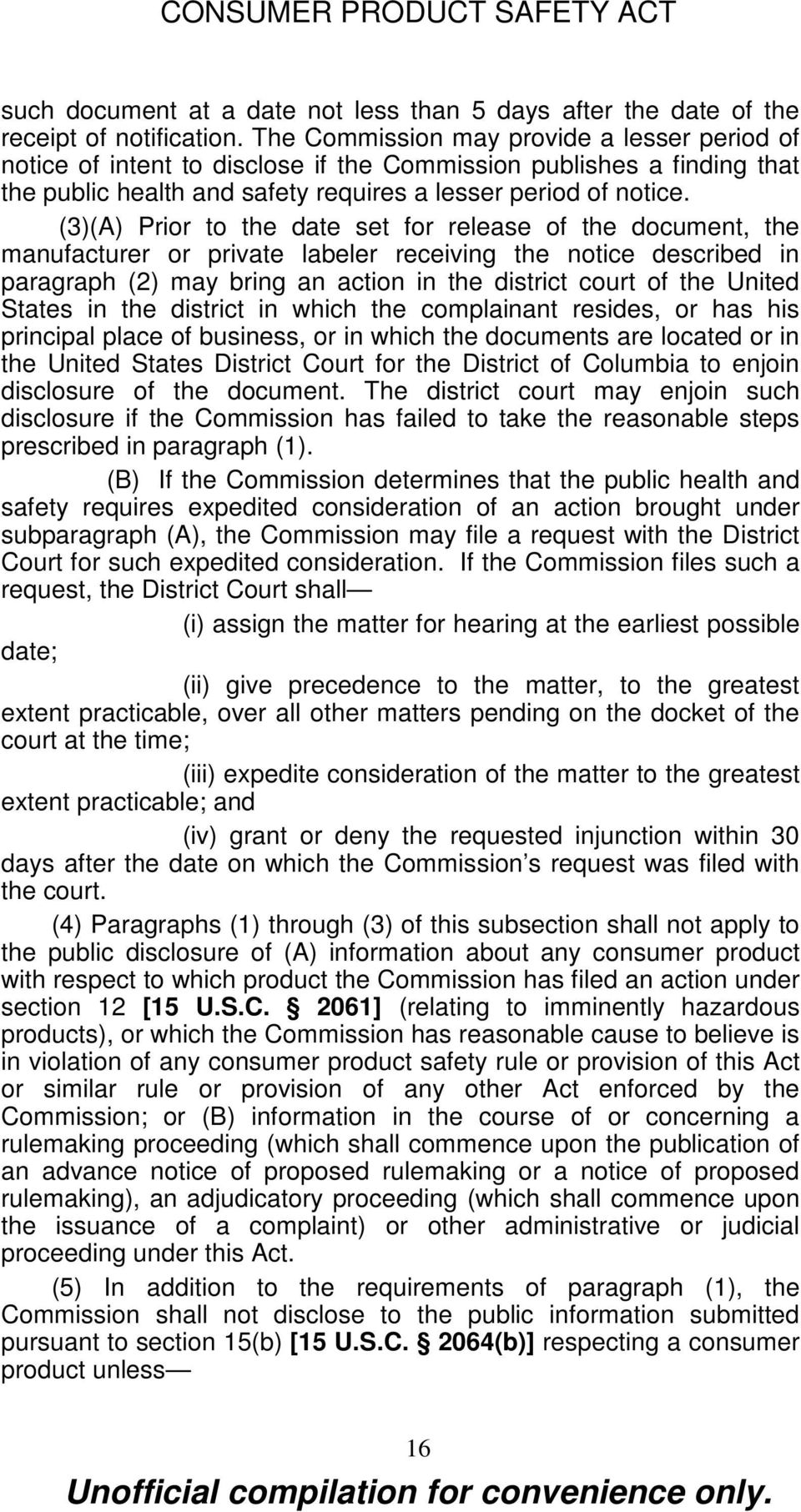 (3)(A) Prior to the date set for release of the document, the manufacturer or private labeler receiving the notice described in paragraph (2) may bring an action in the district court of the United