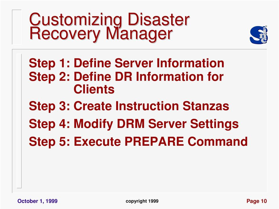 Create Instruction Stanzas Step 4: Modify DRM Server Settings