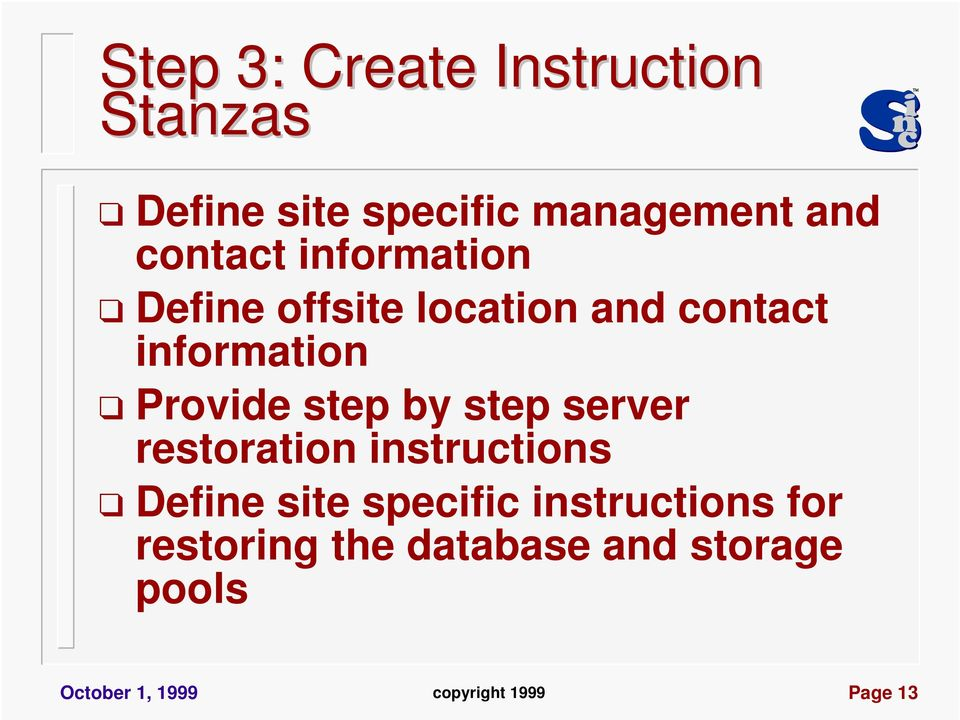 step by step server restoration instructions Define site specific