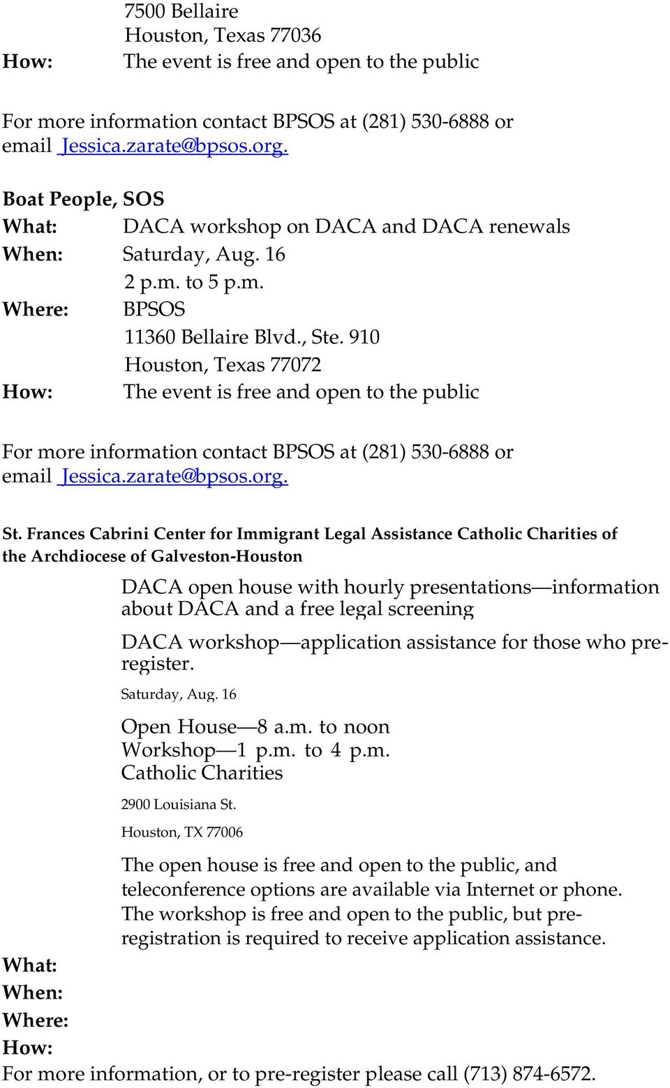 the Archdiocese of Galveston-Houston DACA open house with hourly presentations information about DACA and a free legal screening DACA workshop application assistance for those who preregister.