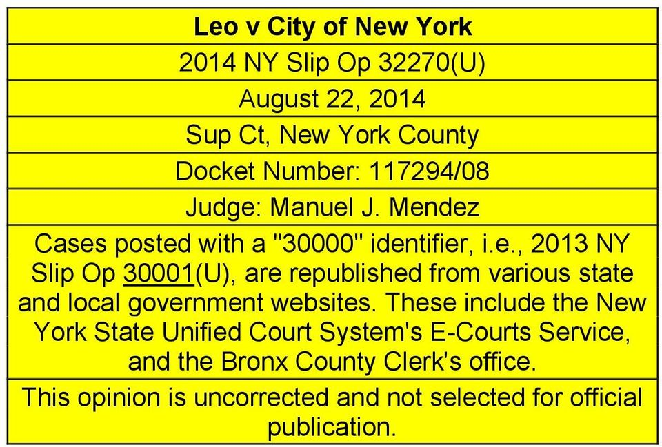 These include the Ne York State Unified Court System's E-Courts Service, and the Bronx County Clerk's office.