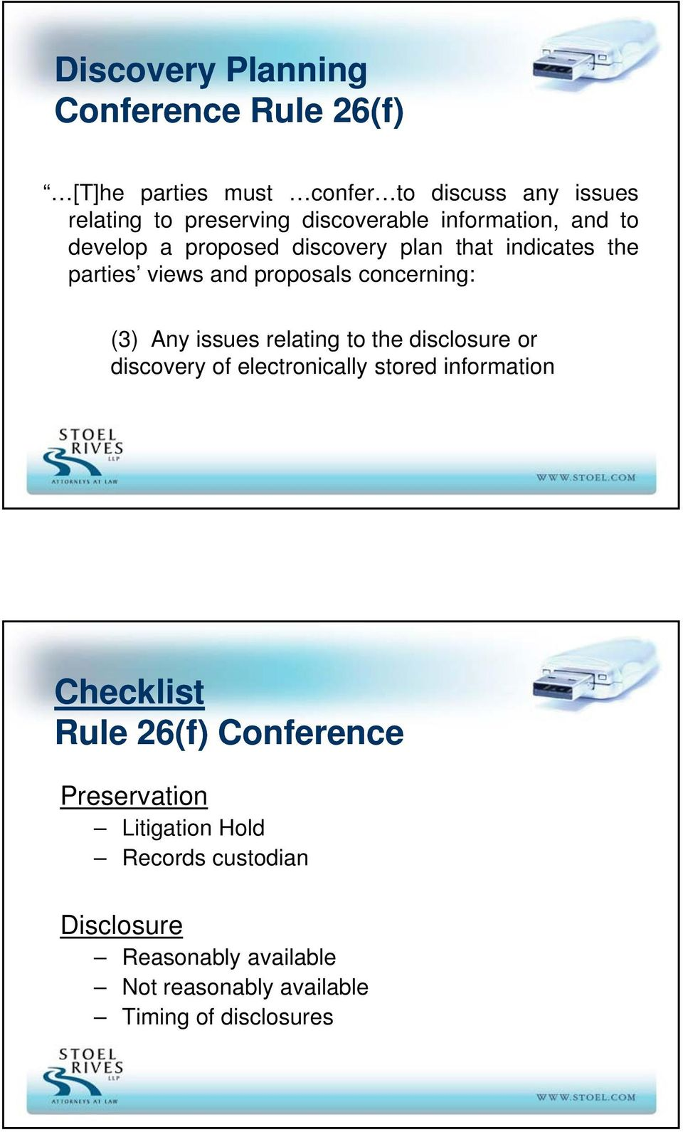 concerning: (3) Any issues relating to the disclosure or discovery of electronically stored information Checklist Rule