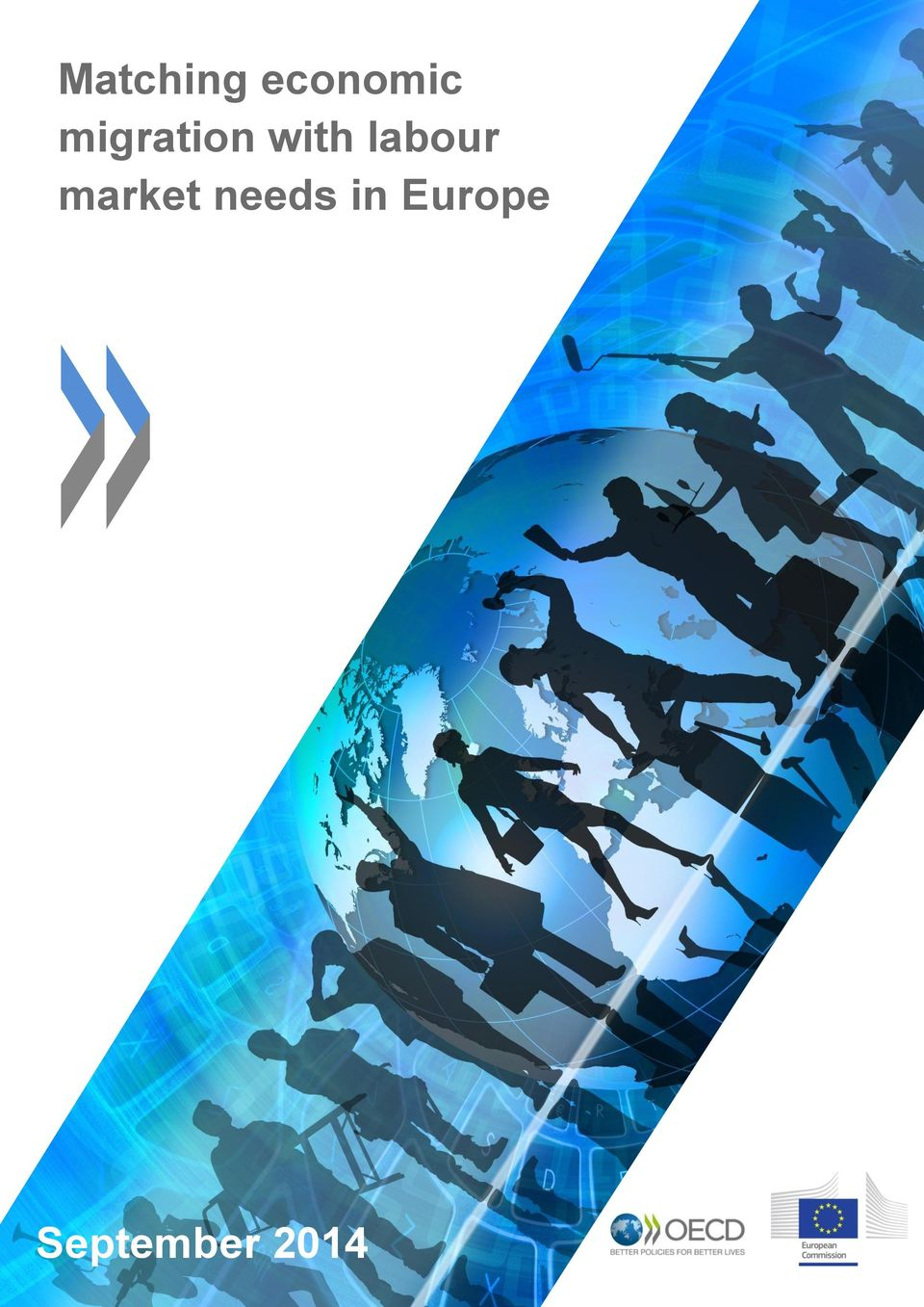 MIGRATION WITH LABOUR MARKET NEEDS IN EUROPE