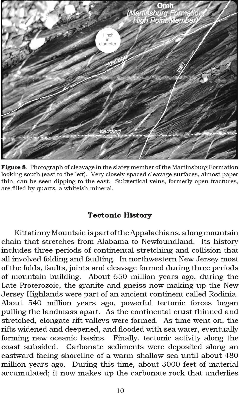 Teconic Hisory Kiainny Mounain is par of he Appalachians, a long mounain chain ha sreches from Alabama o Newfoundland.
