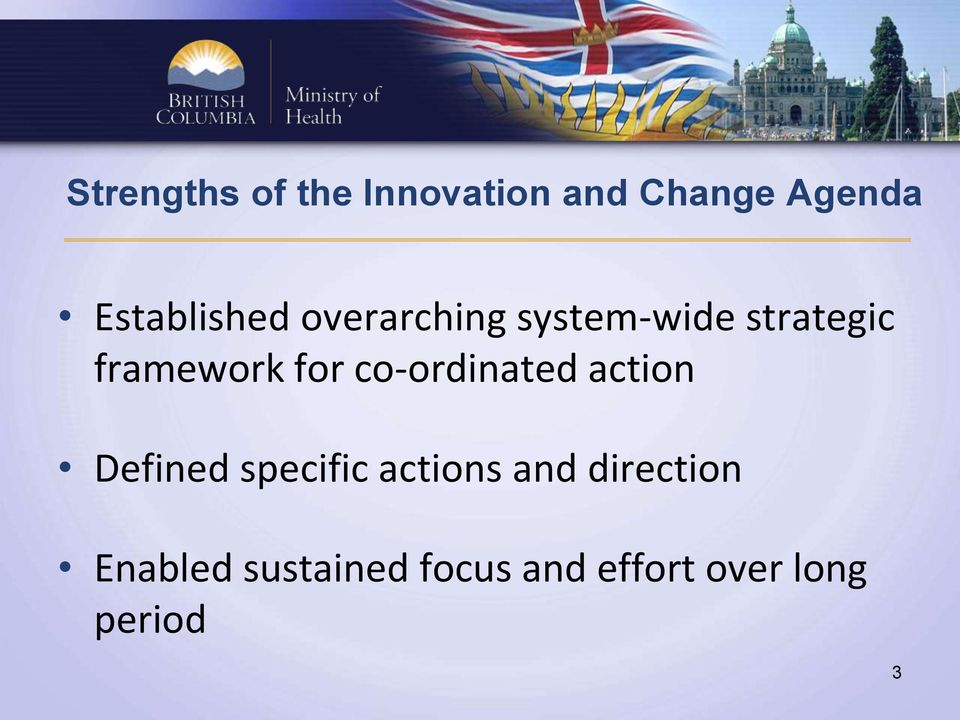 framework for co-ordinated action Defined specific