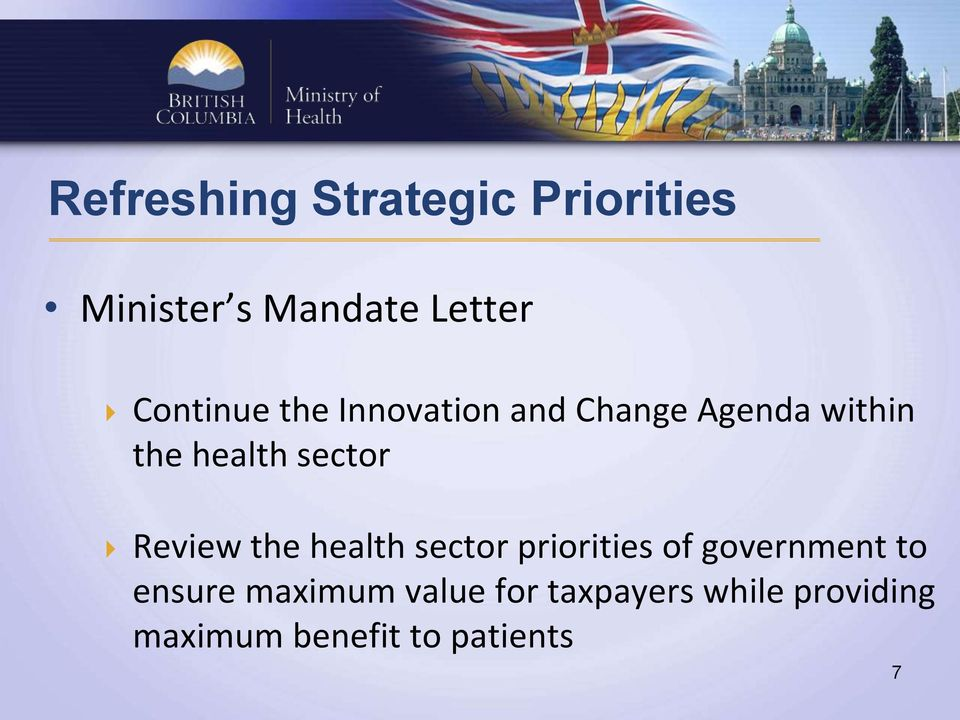 sector Review the health sector priorities of government to