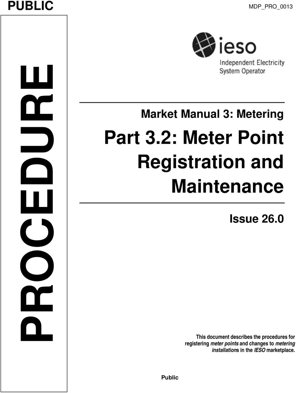 0 This document describes the procedures for registering meter