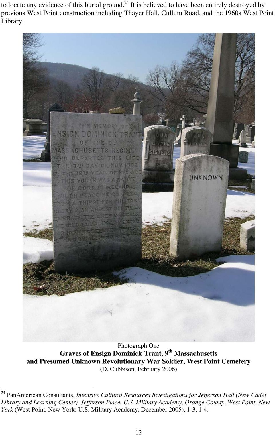 Photograph One Graves of Ensign Dominick Trant, 9 th Massachusetts and Presumed Unknown Revolutionary War Soldier, West Point Cemetery (D.