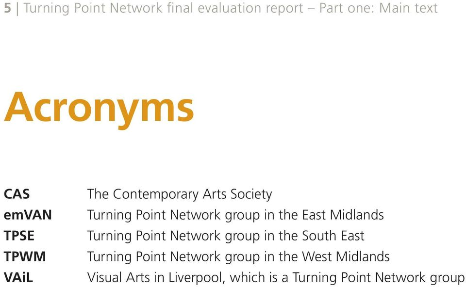 the East Midlands Turning Point Network group in the South East Turning Point