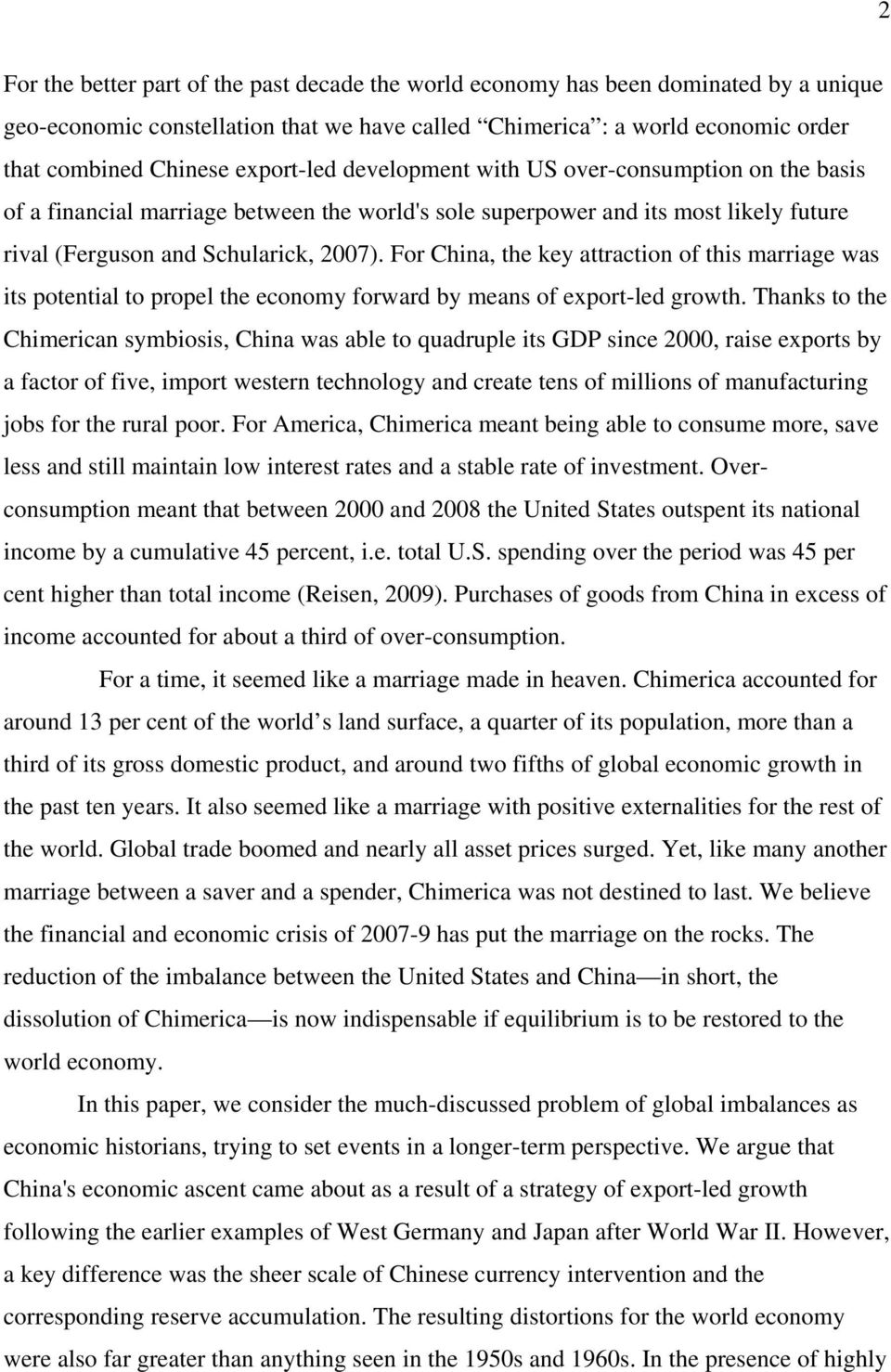 For China, the key attraction of this marriage was its potential to propel the economy forward by means of export-led growth.
