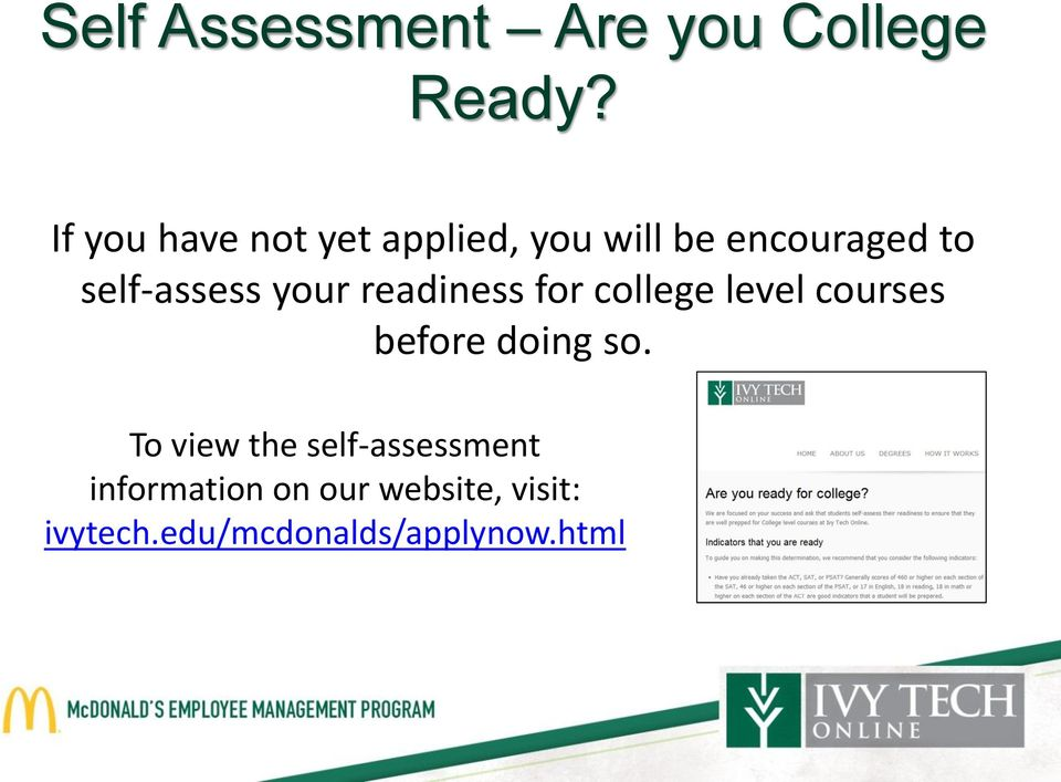 self-assess your readiness for college level courses before doing