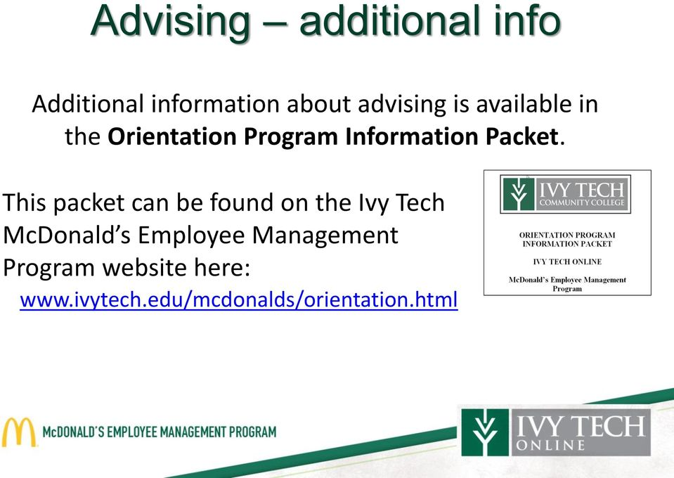 This packet can be found on the Ivy Tech McDonald s Employee