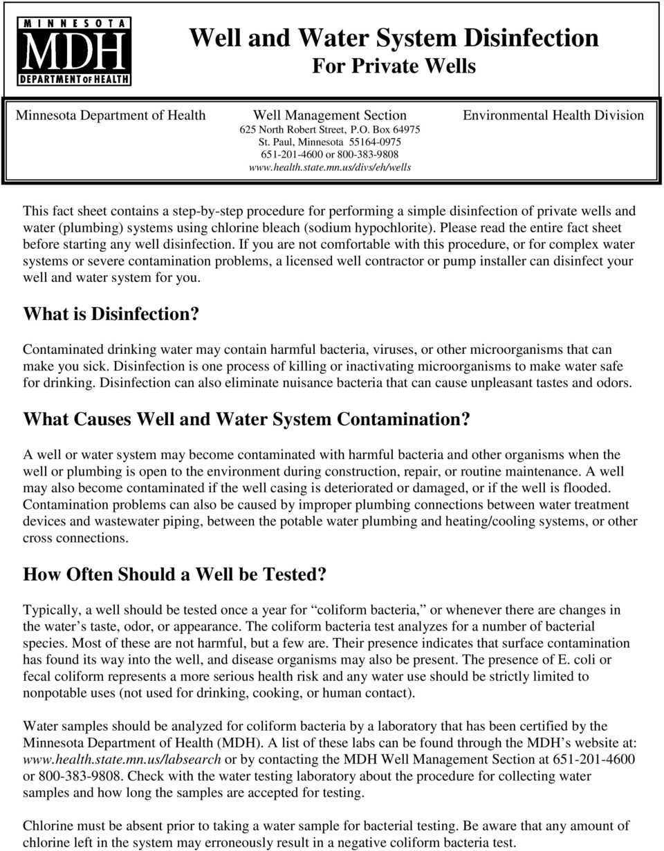 us/divs/eh/wells This fact sheet contains a step-by-step procedure for performing a simple disinfection of private wells and water (plumbing) systems using chlorine bleach (sodium hypochlorite).