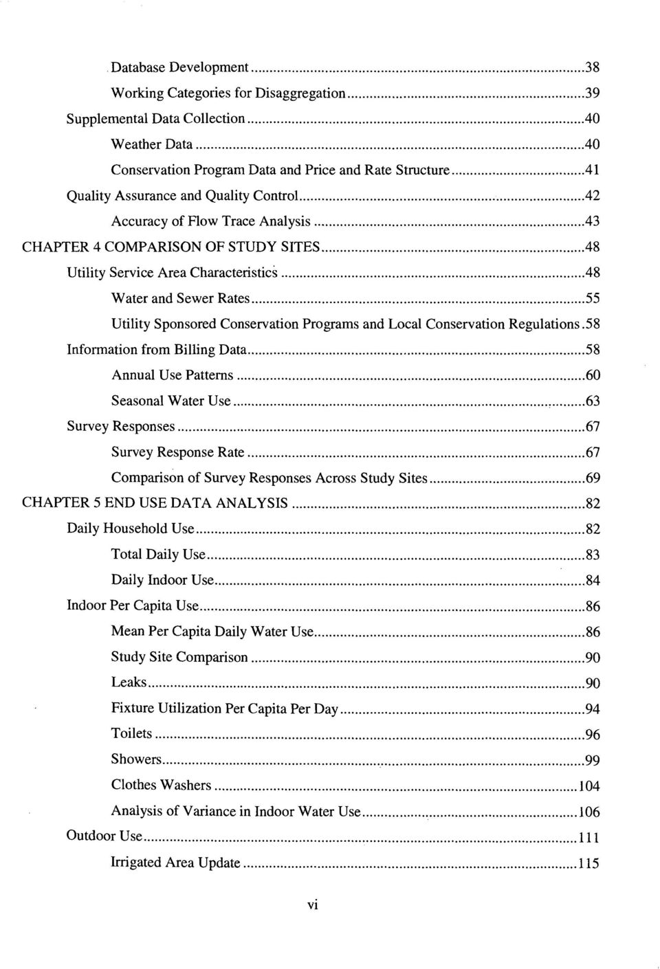 .......55 Utility Sponsored Conservation Programs and Local Conservation Regulations. 5 8 Information from Billing Data...58 Annual Use Patterns...60 Seasonal Water Use...63 Survey Responses.