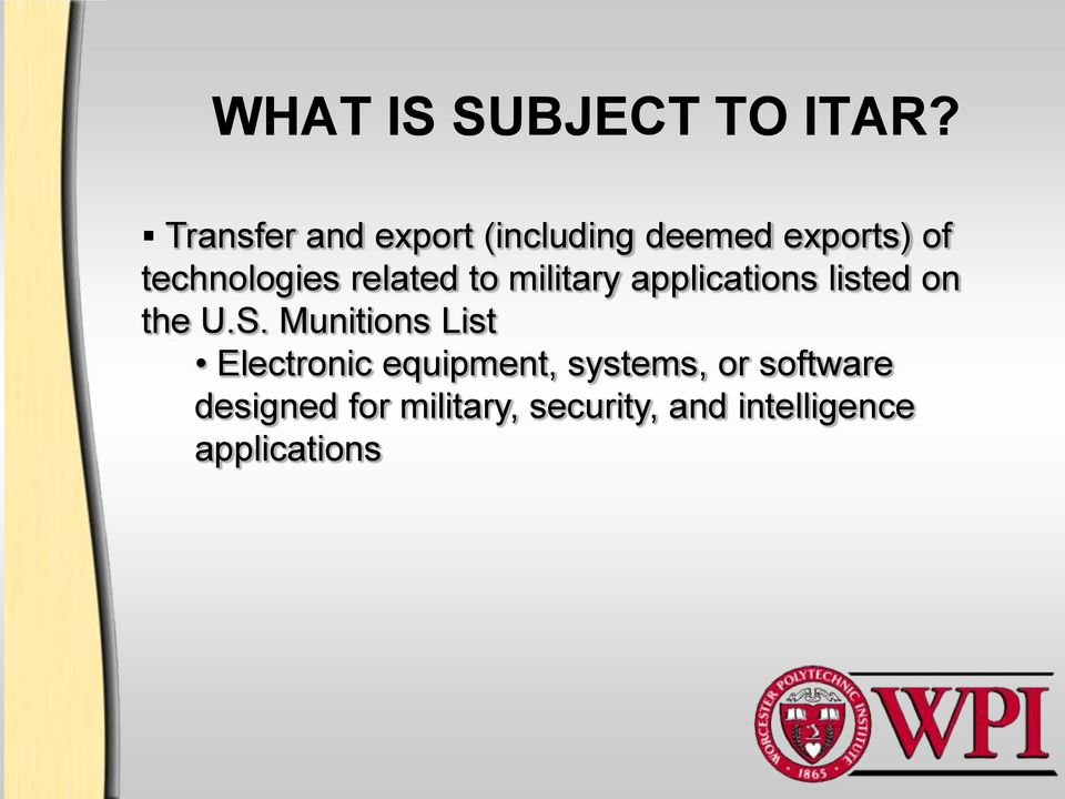 related to military applications listed on the U.S.