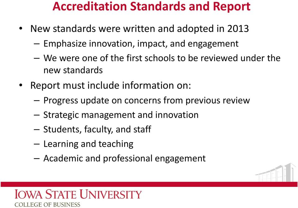 standards Report must include information on: Progress update on concerns from previous review