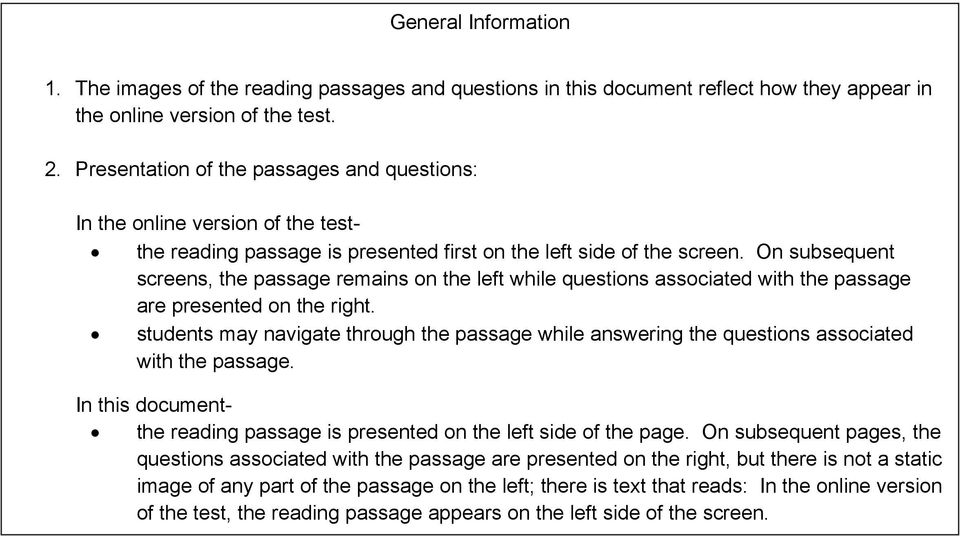 On subsequent screens, the passage remains on the left while questions associated with the passage are presented on the right.