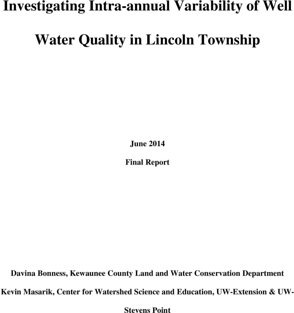 County Land and Water Conservation Department Kevin Masarik,