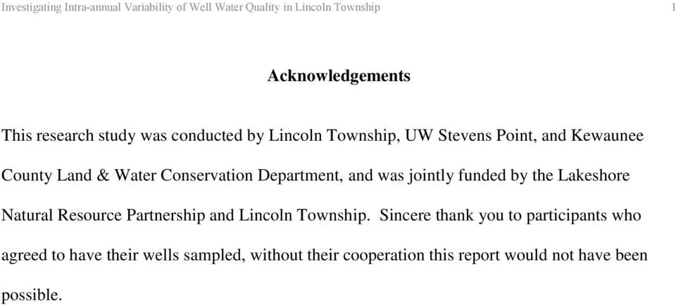 Department, and was jointly funded by the Lakeshore Natural Resource Partnership and Lincoln Township.