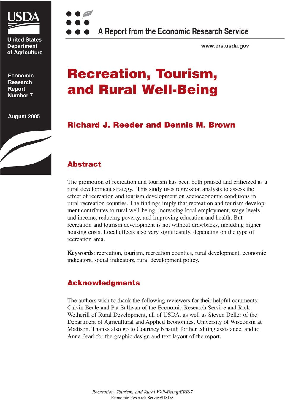 This study uses regression analysis to assess the effect of recreation and tourism development on socioeconomic conditions in rural recreation counties.