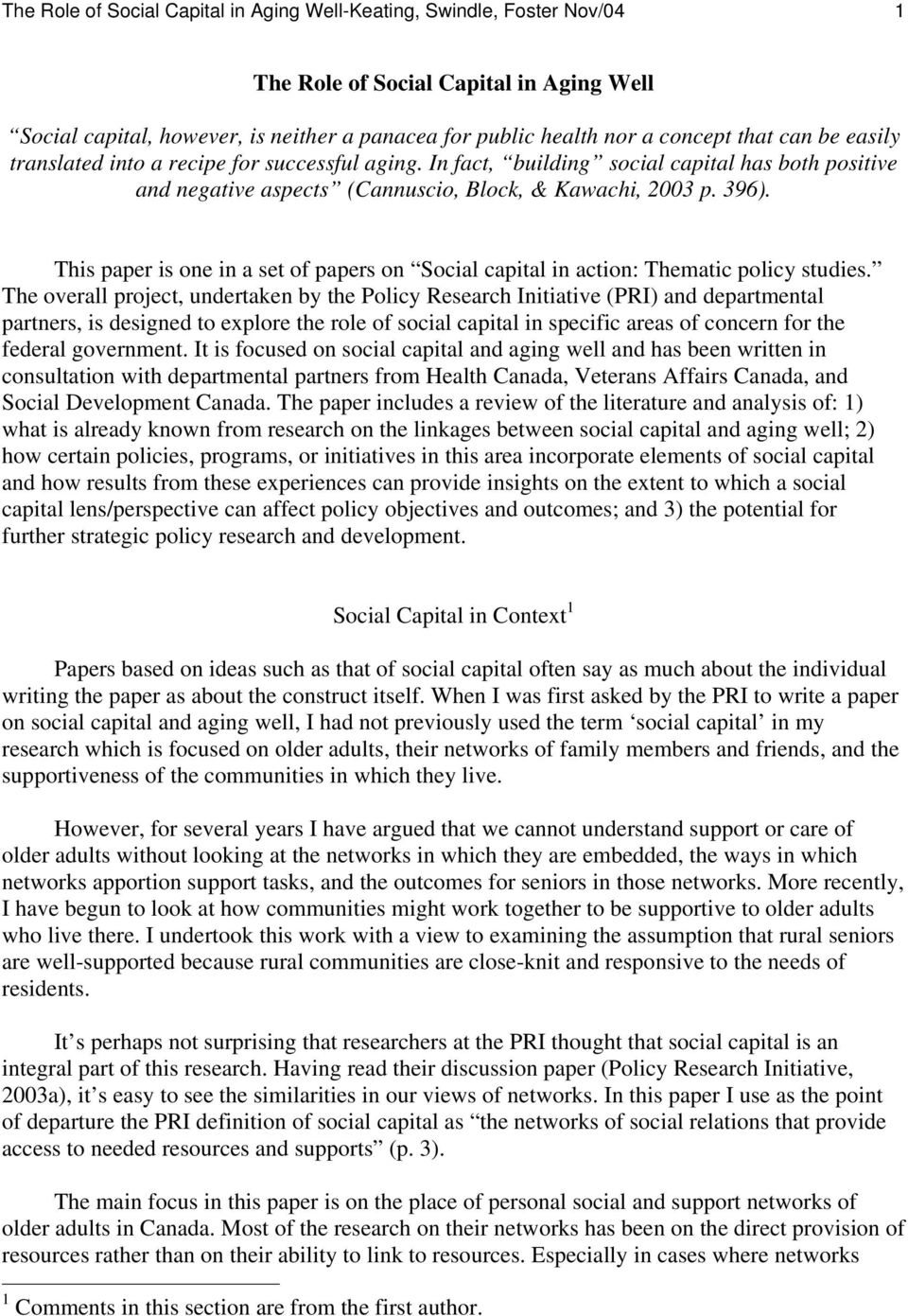 This paper is one in a set of papers on Social capital in action: Thematic policy studies.