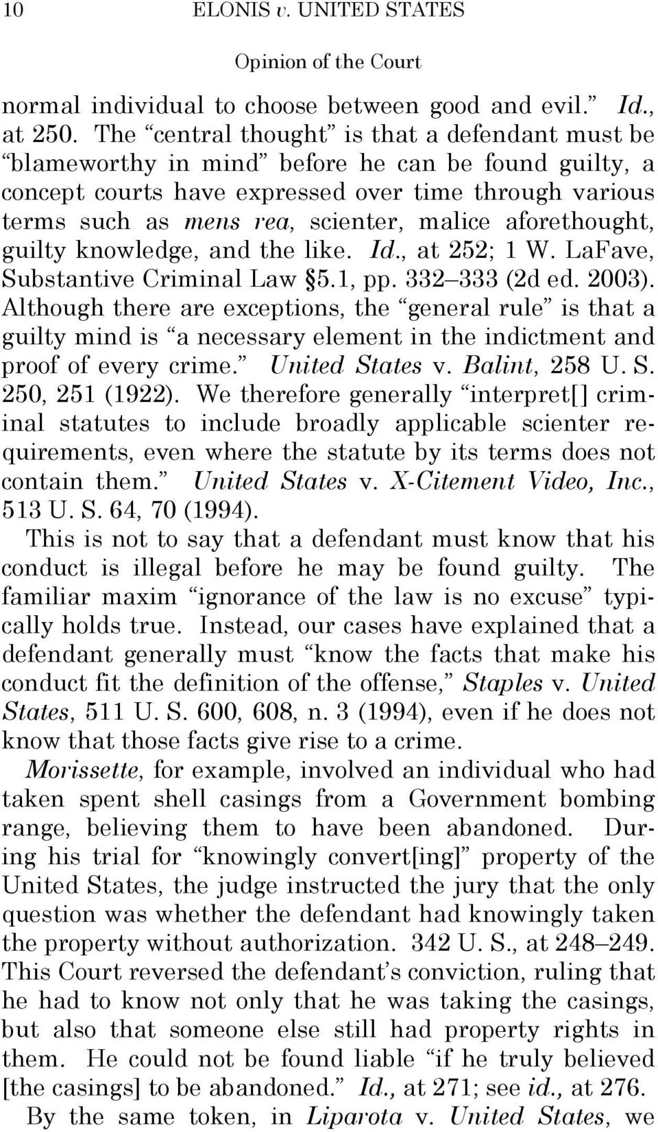 aforethought, guilty knowledge, and the like. Id., at 252; 1 W. LaFave, Substantive Criminal Law 5.1, pp. 332 333 (2d ed. 2003).